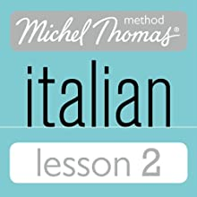 Michel Thomas Beginner Italian Lesson 2 (       UNABRIDGED) by Michel Thomas Narrated by Michel Thomas