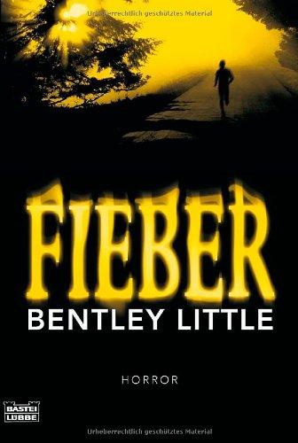 Buchseite und Rezensionen zu 'Fieber: Horror' von Bentley Little