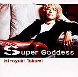 Super Goddess-貴水博之