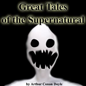 Great Tales of the Supernatural Audiobook
