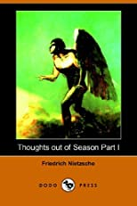 Thoughts Out of Season, Part 1