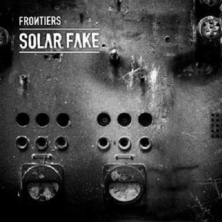 Frontiers by Solar Fake (2011-09-12)