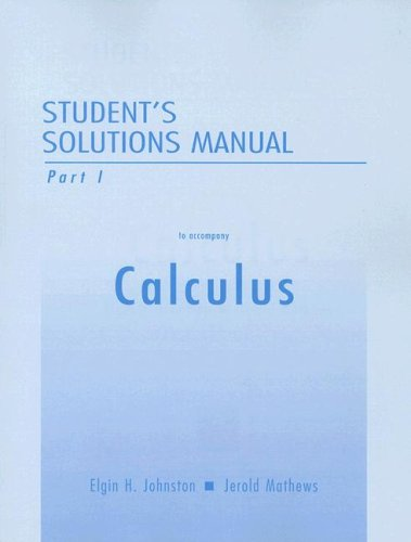 Student Solutions Manual Part 1 for Calculus (Pt. 1)