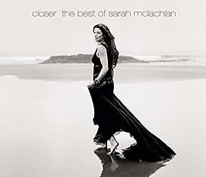 Closer-The Best of Sarah McLachlan