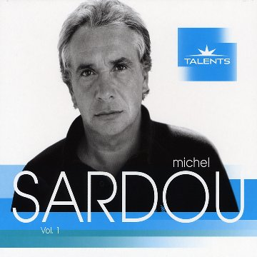 Michel Sardou - Talents, Vol. 1 - Zortam Music