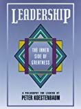 Leadership :  the inner side of greatness /