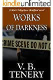 Works of Darkness: Christian Romantic  Suspense (Matt Foley/Sara Bradford series Book 1)