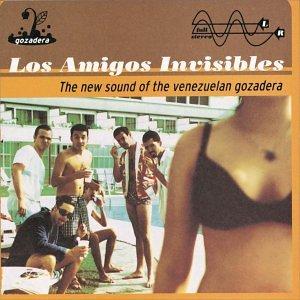 Los Amigos Invisibles - A Typical Autoctonal Venezuelan Dance Band - Zortam Music