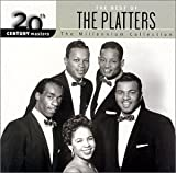 Platters The Best Of The Platters: The Millenium Collection;20th CENTURY Masters