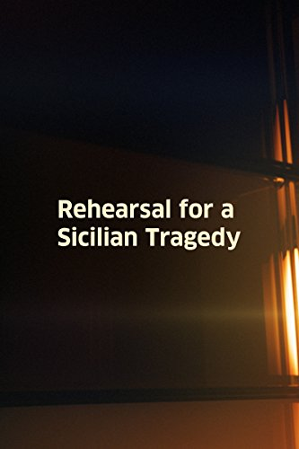 Rehearsal/Tragedy