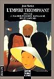 echange, troc Gilbert Comte, Jean Martin - L'aventure coloniale de la France - L'Empire triomphant, 1871-1936