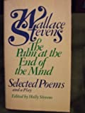 The Palm at the End of the Mind-Selected Poems and a Play (A Vintage Book ; V-768)