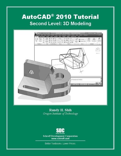 AutoCAD 2010 Tutorial: Second Level, 3D Modeling