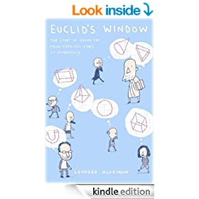 Euclid's Window: The Story of Geometry from Parallel Lines to Hyperspace (Penguin Press Science)
