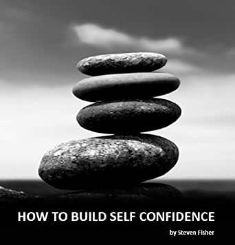 how to build self confidence reddit