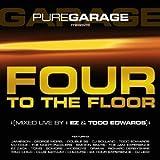 Pure Garage - 4 to the Floor