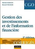 echange, troc Michel Lozato, Pascal Nicolle - Gestion des investissements et de l'information financière - Processus 4 et 5 : Corrigés