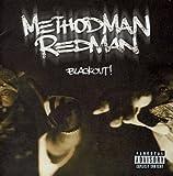 Method Man and Redman - Blackout!