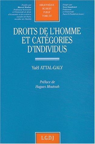 Droits de l'homme et catégories d'individus, tome 237
