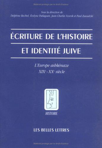 Écriture de l'histoire et identité juive: L'Europe