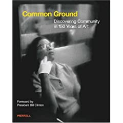 Common Ground: Discovering Community in 150 Years of Art