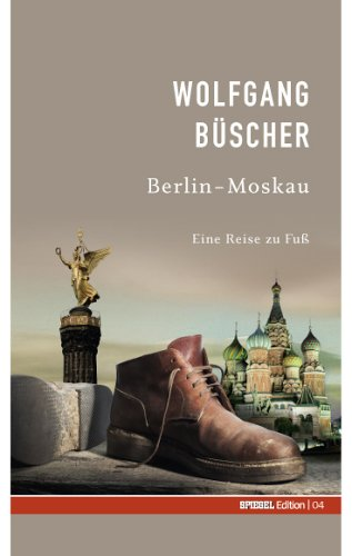 berlin moskau spiegel edition band 4 pdf download wolfgang b scher asolclosel. Black Bedroom Furniture Sets. Home Design Ideas