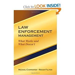 Law Enforcement Management Michael Carpenter and Roger Fulton