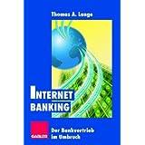 Internet Banking: Der Bankvertrieb im Umbruch