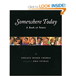Somewhere Today: A Book of Peace (Albert Whitman Prairie Books)