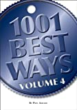 img - for 1001 Best Ways, Volume 4 book / textbook / text book