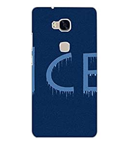 HUAWEI HONOR 5X ICE Back Cover by PRINTSWAG