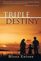 Triple Destiny