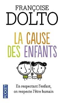La cause des enfants par Dolto