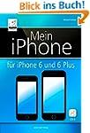 Mein iPhone - f�r iPhone 6 und 6 Plus...