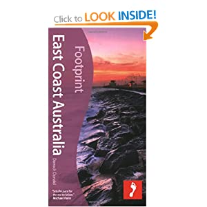 East Coast Australia, 3rd: Tread Your Own Path (Footprint - Travel Guides) Darroch Donald