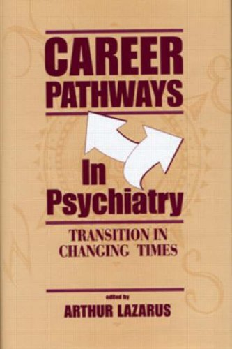 Career Pathways in Psychiatry: Transition in Changing Times