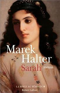 La Bible au féminin [1] : Sarah : roman