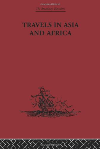 Travels in Asia and Africa: 1325-1354 (The Broadway Travellers)