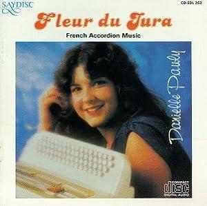 Fleur Du Jura / French Accordion Music