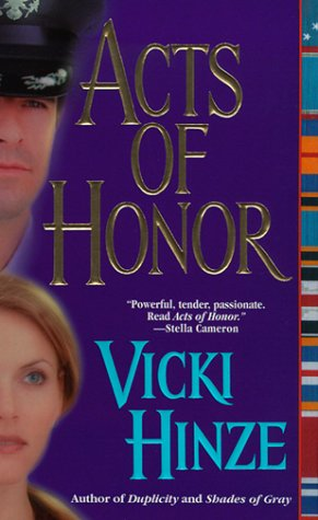 Acts of Honor, Vicki Hinze