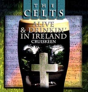 Cruiskeen - Alive & Drinking In Ireland - Zortam Music