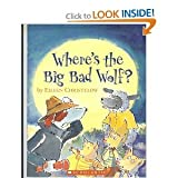 Where's the Big Bad Wolf? (0439684870) by Christelow, Eileen