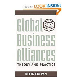 Global Business Alliances: Theory and Practice Refik Culpan