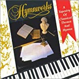 Hymnworks: A Tapestry Of Classical Themes And Hymns