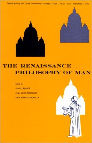 The Renaissance Philosophy of Man: Petrarca, Valla,...