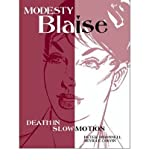 Modesty Blaise: Death in Slow Motion (Modesty Blaise (Graphic Novels)) (1848561083) by O'Donnell, Peter