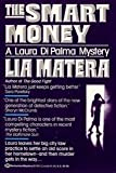 The Smart Money (0345371275) by Matera, Lia