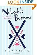 Nobody's Business (Nobody Romances)