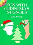 Fun with Christmas Stencils (Dover Stencils) (0486254496) by Smith, A. G.