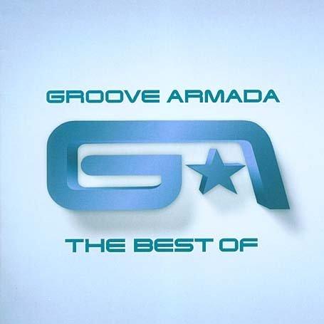 Groove Armada - Best of Groove Armada - Zortam Music